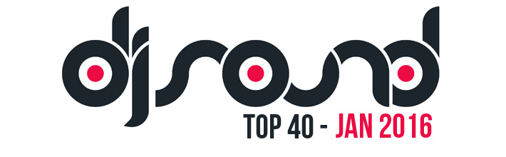 DJ SOUND TOP 40 - JAN 2016