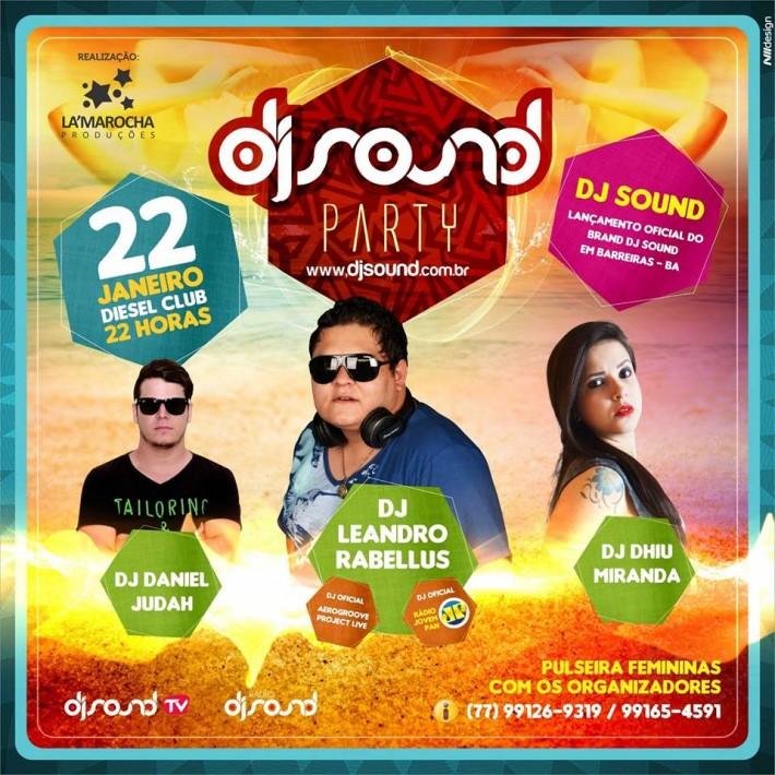 E - Flyer lançamento da marca DJ SOUND em Barreiras - BA